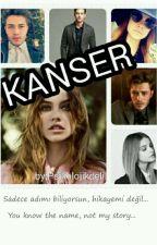 KANSER by PsikolojikDeli1