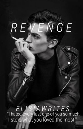 Revenge (Book Two in The Bad Ones Series) by ElisiaWrites