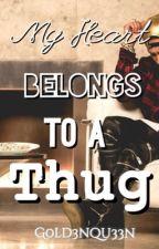 My Heart Belong's To A Thug (Tyga Love Story❤️) by G0ld3nQu33n