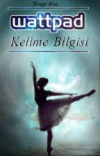Wattpad Kelime Bilgisi by Simge-Koc