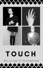 touch [larry stylinson] by die_in_lust