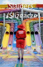 Slaiders (Ślizgacze) by KubaW2002