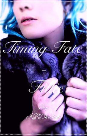Timing Fate-Fillie by KLDkitkat