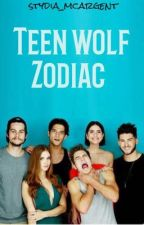 Teen wolf: zodiac by Stydia_McArgent