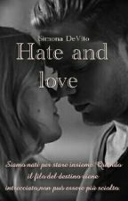 Hate and love #wattys2017 by SimonaDeVito1