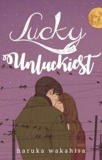 Lucky Unluckiest by HighHaruka