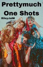 Pretty Much One Shots by RileyJaiM