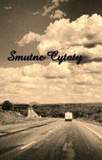 Smutne Cytaty 😞 by Niewidzialna143