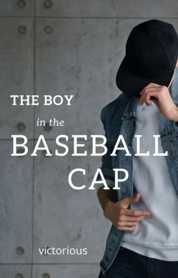 The Boy in the Baseball Cap