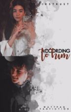 ACCORDING TO HIM ✕ riarkle [short fic] by firstrust