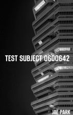 TEST SUBJECT 0600642 by jaep0rk