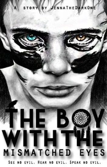 The Boy with the Mismatched Eyes | Complete