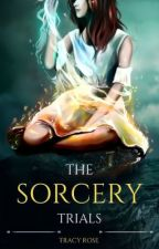 The Sorcery Trials by Red_Clique