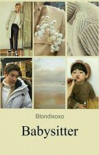 Babysitter #chanbaek  by Blondixoxo