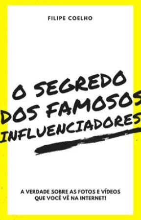 """O segredo dos famosos """"influenciadores"""" by FilipeTrm"""