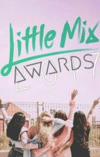 Little Mix Awards | 2017 |  by ComunidadMixer