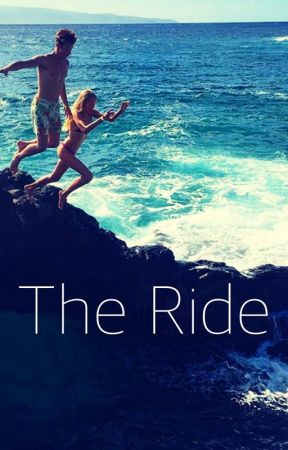 The Ride (A Cameron Dallas FanFic) by benitoatemymuffins
