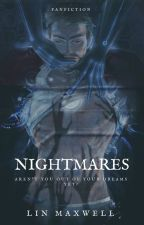 Nightmares by Lin_Maxwell