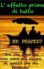 l'affetto prima di tutto by pearce7
