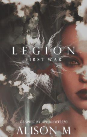 Legion: First War by Ali_Writes