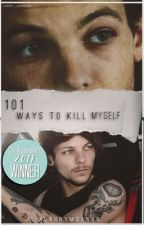 101 Ways To Kill Myself | l.s  by xlarrymoansx