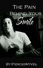 The Pain Behind Your Smile (A Jaime Preciado Fanfic) by IPiercedMyVeil