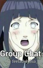 Group Chat. [Naruhina] by feeladelphia_