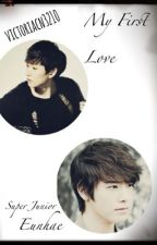 My First Love (Super Junior - Eunhae) by victoriacn3210