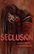 Seclusion by zukosprincess
