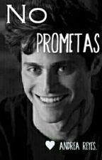 No Prometas (Alec Ligthwood- Shadowhunters) by AndreaCM95