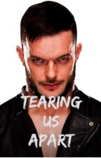 Tearing Us Apart: Finn Balor and Becky Lynch Love Story by Punky312