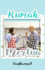 Rumah Mertua [SungJoy Fanfict completed]  by riceflowerpath