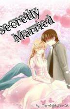 Secretly Married by Katrinneeeey