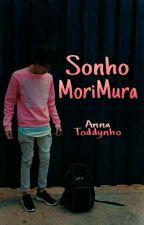 Sonho MoriMura by AnnaToddynhoo
