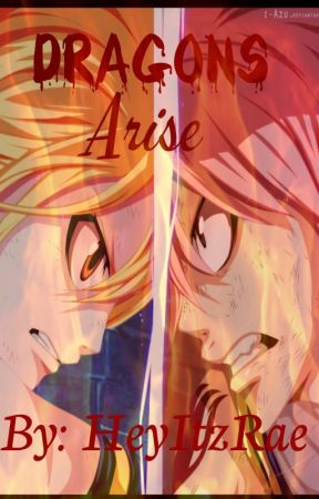 Dragons Arise - Nalu fanfiction by HeyItzRae141