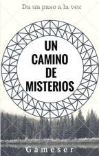 Un Camino de Misterios by gameser