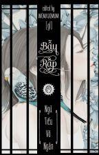 (BHHĐ) [edited] Bẫy Rập ~ Ngữ Tiếu Vô Ngân ~~~ by WEMAXIMUM
