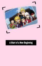 A Start of a New Beginning! by LuckyValt
