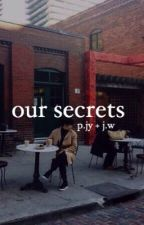 Our Secrets  [slow updates] by pepperjyp