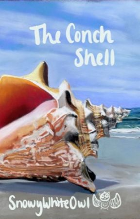 The Conch Shell by SnowyWhiteOwl