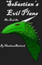 Sebastian's Evil Plans (Art Book #3)✨ by -Aary-