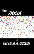 ANinnyMouse's Book of Celebration by ANinnyMouse42