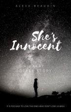 She's Innocent  |Harry Potter | by Slytherclaw_Bitch