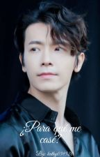 ¿Para que me case? (Donghae y ___) by kathy059520
