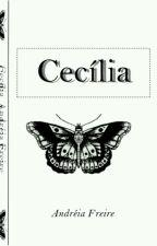 Cecília  by AndreiiaFreire