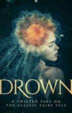 DROWN  by KarnnaSmith