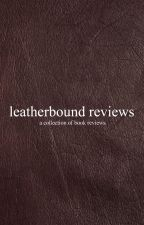 Leatherbound Reviews [closed] by marblesar