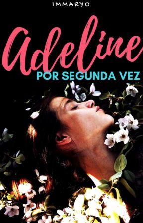 Adeline, por segunda vez. by immaryo