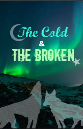 The Cold and The Broken (Short) by KiDuval06
