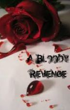A Bloody Revenge (Father squeal) by kc1tubbol